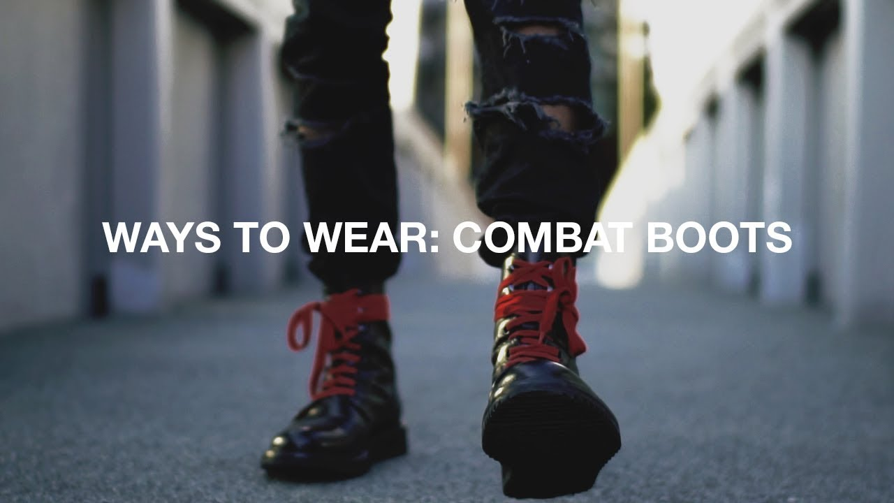 270603a5e8a71 Ways To Wear  Combat Boots - YouTube