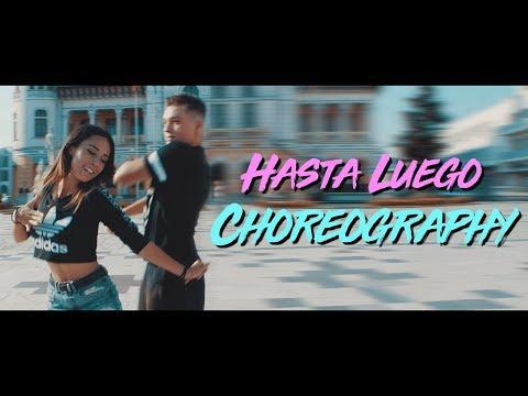 Hasta Luego - Choreography (HRVY ft Malu)