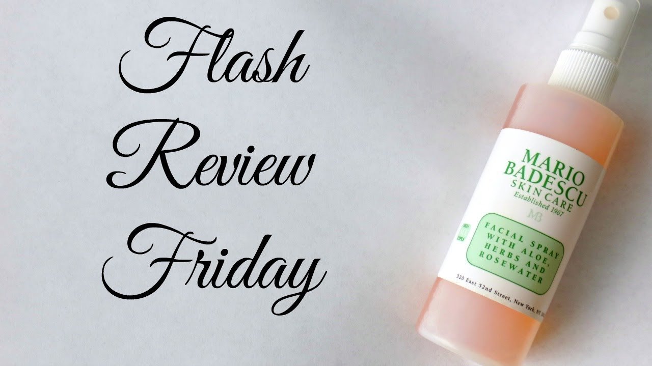 Flash Review Friday Mario Badescu Facial Spray