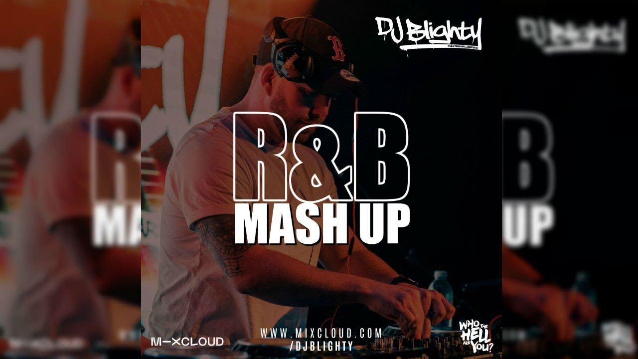R&B MASH UP MIX 2020