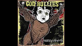 God Bullies