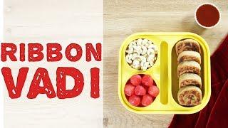 Crunchy Ribbon Vadi | How To Make Ribbon Vadi | Snack Recipe For Kids Tiffin Box