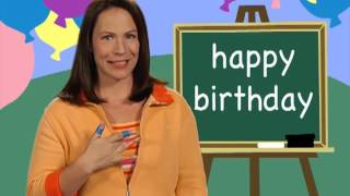Learn How To Sign Happy Birthday Signingtime Dictionary