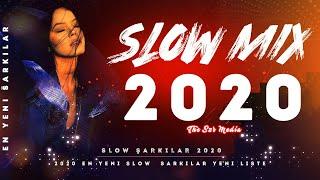 2020 En Yeni Slow Şarkılar Mix (Yeni Liste)