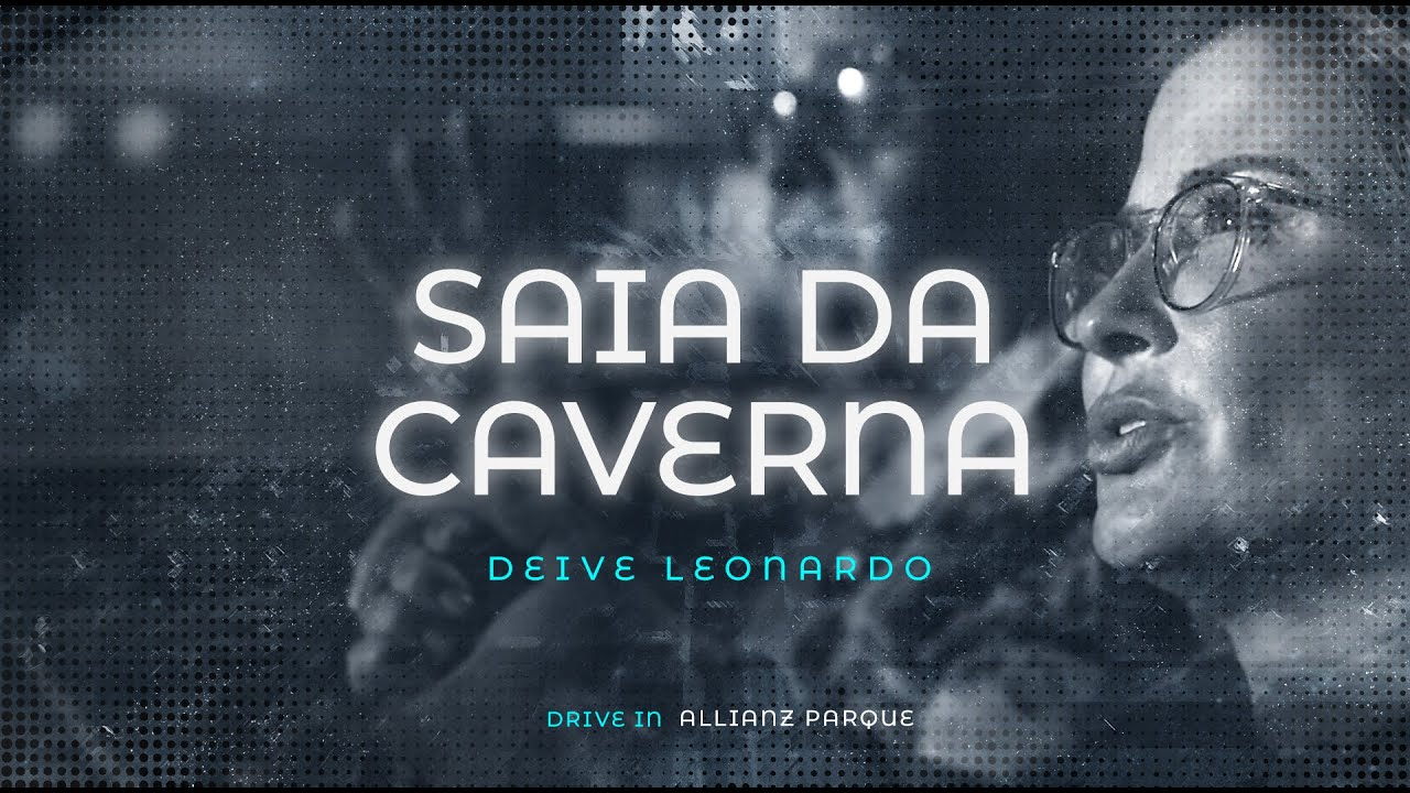Saia da Caverna | Deive Leonardo