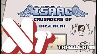 Trailer #1 - TBOI: Crusaders of Basement