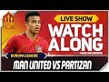 MANCHESTER UNITED Vs PARTIZAN | With Mark Goldbridge LIVE