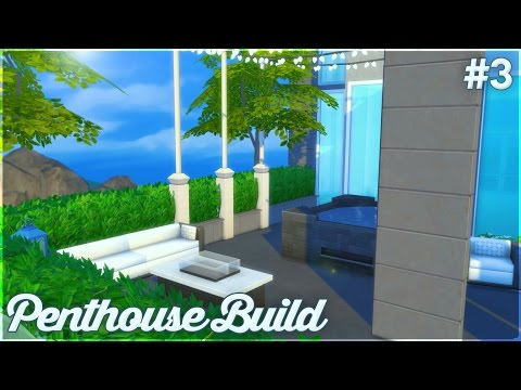 The Sims 4: Let's Build a Penthouse (Part 3) Outside Furnishing