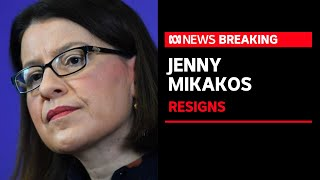 Victorian Health Minister Jenny Mikakos resgins from Parliament | ABC News