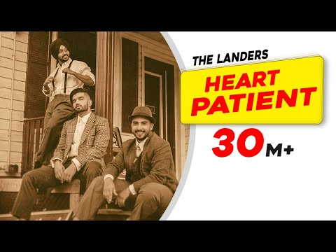 Song - Heart Patient Lyrics - The Landers