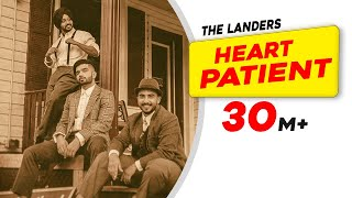 Heart Patient | The Landers | Western Penduz | Rabb Sukh Rakhey | Tdot | Latest Song 2019
