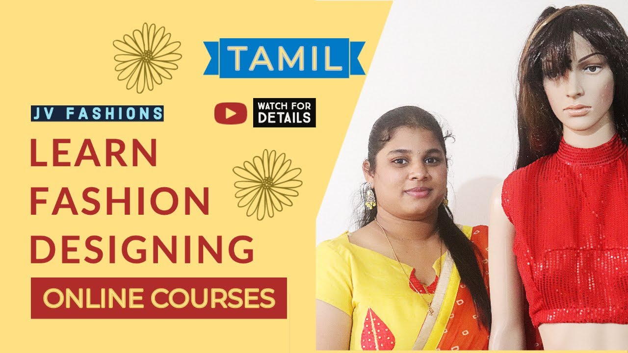 Learn Online Fashion Designing Tamil Sewing Embroidery Youtube