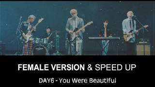 Video DAY6 - You Were Beautiful [FEMALE VERSION] [SPEED UP] download MP3, 3GP, MP4, WEBM, AVI, FLV Januari 2018