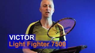 victor lightfighter 7500 badminton racket review