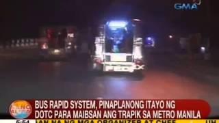 Bus rapid system, pinaplanong itayo sa DOTC para maibsan ang trapik sa Metro Manila