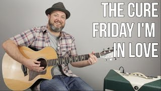 how-to-play-friday-i-m-in-love-by-the-cure-on-guitar---easy-acoustic-song