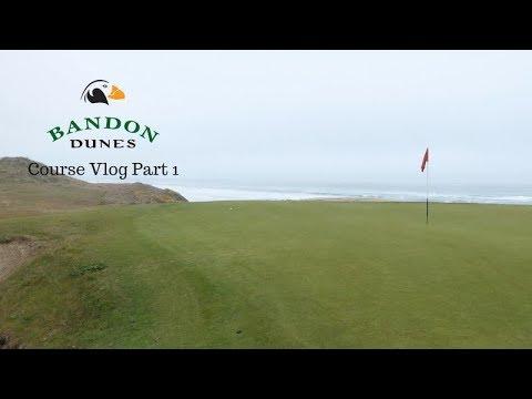 Bandon Dunes Golf Course Vlog Part 1