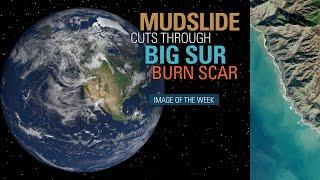 Mudslide Cuts Through Big Sur Burn Scar