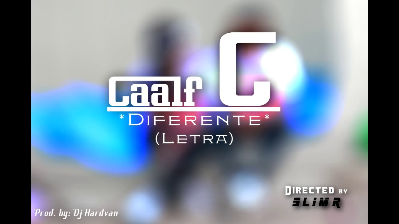 Caalf C Diferente Director By Slimr Youtube