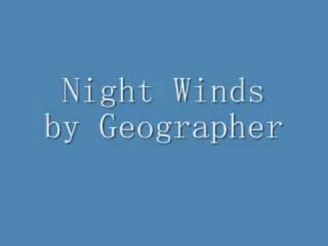 Night Winds by Geographer