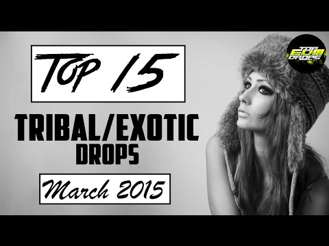 Top 15 Tribal/Exotic Drops (March 2015)