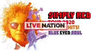 Baixar Simply Red - Blue Eyed Soul Tour 2020 | Live Nation GSA