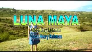 HERY RAHMAN - LUNA MAYA