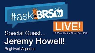 Talking with Jeremy from Brightwell Aquatics! | #AskBRStv Live