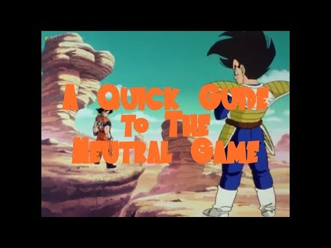 DBFZ - A Guide to the Neutral Game