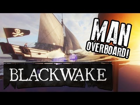 MAN OVERBOARD! - Blackwake Gameplay - Blackwake Alpha Multiplayer