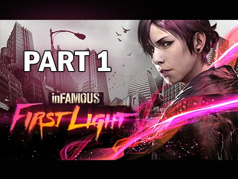 InFamous First Light Walkthrough Part 1 - Free the Neon (PS4 Gameplay)