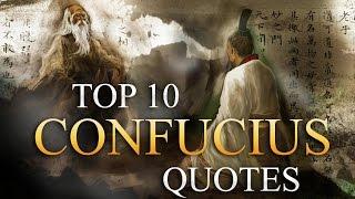 Top 10 Confucius Quotes | Quotes | Inspiration | Motivation