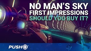 No Man's Sky PS4 First Impressions: Should You Buy It? | PlayStation 4 | Opinion(We've played a few hours of No Man's Sky, and we're here to bring you our first impressions. Late review code means that we haven't sampled as much of Hello ..., 2016-08-09T03:00:01.000Z)