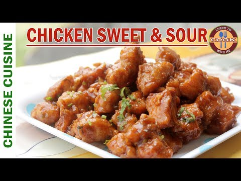 Chicken Sweet & Sour Recipe | Restaurant Style - The Best Chinese Style Recipe