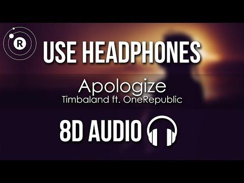 Timbaland Ft. OneRepublic - Apologize (8D AUDIO)