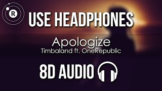 Download Timbaland ft. OneRepublic - Apologize (8D AUDIO) Mp3 and Videos