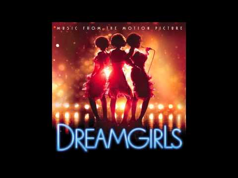 Dreamgirls - Patience