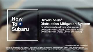 homepage tile video photo for How to Set Up Your Subaru Vehicle's DriverFocus® Distraction Mitigation System (Outback and Legacy)