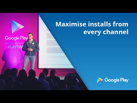 Maximise installs from every channel
