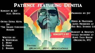 Patience   Koncept & J57 feat Denitia   Credits