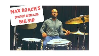 Max Roach Solo: FOR BIG SID Transcription played by Quincy Davis