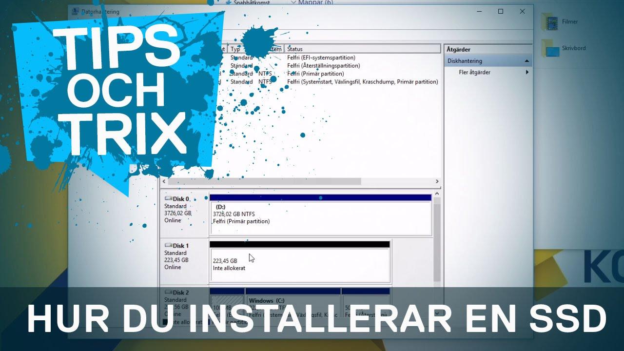 How To Installera Ssd Hårddisk I Din Dator Youtube