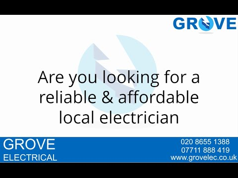 Grove Electrical Contractors - Electrician Croydon