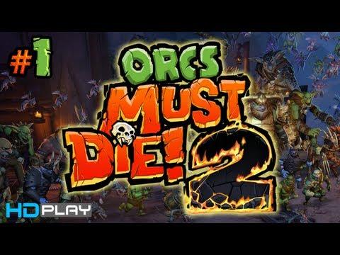 Orcs Must Die! 2 - Walkthrough Part 1 (The Edge & Tunnels) |