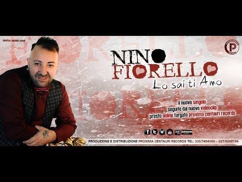 Nino Fiorello - Lo sai ti amo (Video Ufficiale)© ® 2017