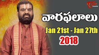 Rasi Phalalu | Jan 21st 2018 to Jan 27th 2018 | Weekly Horoscope 2018 | #Predictions #VaaraPhalalu