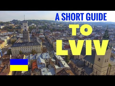 A SHORT GUIDE - 10 Things To See & Do In LVIV UKRAINE