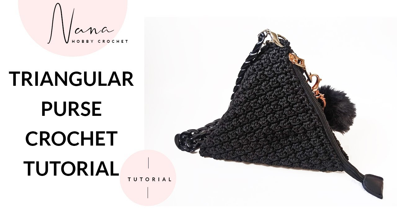 HOW TO CROCHET A TRIANGULAR PURSE