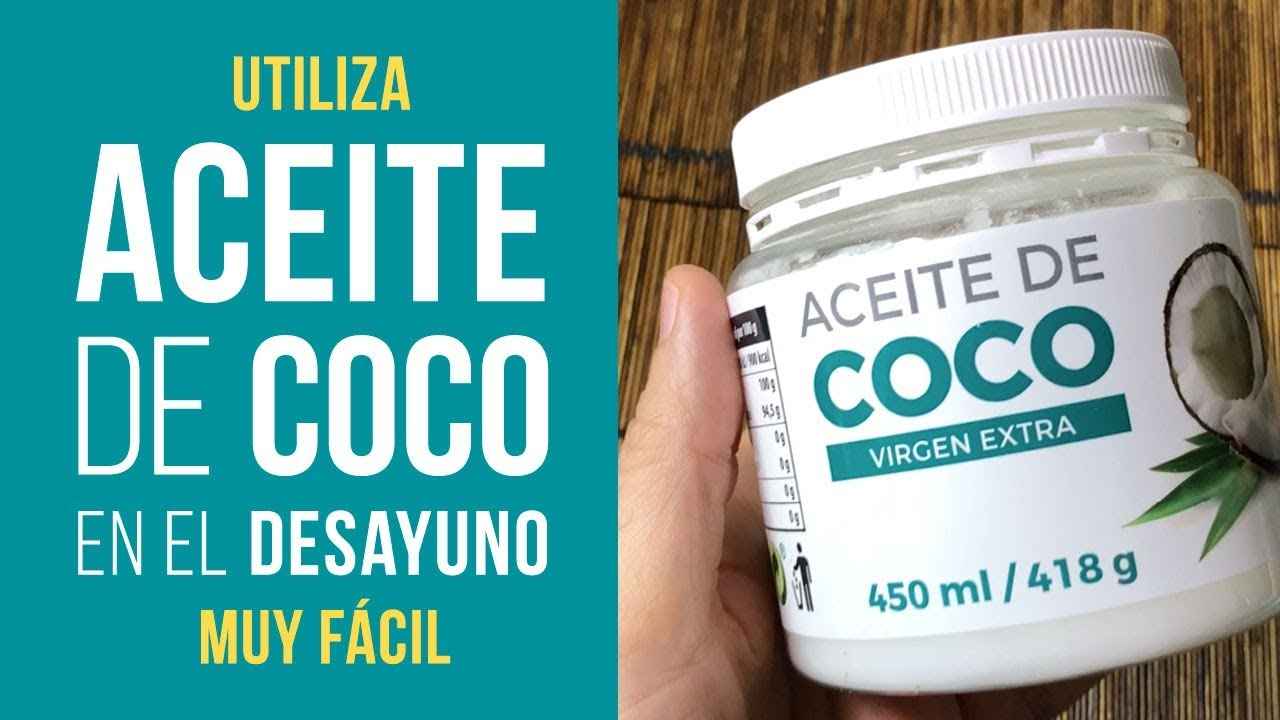 beneficios del aceite de coco en la dieta