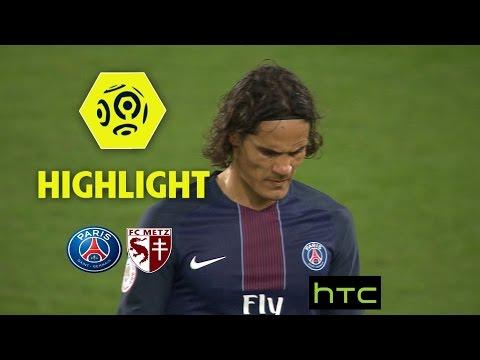 Paris Saint-Germain - FC Metz (3-0) - Highlights - (PARIS - FCM) / 2016-17